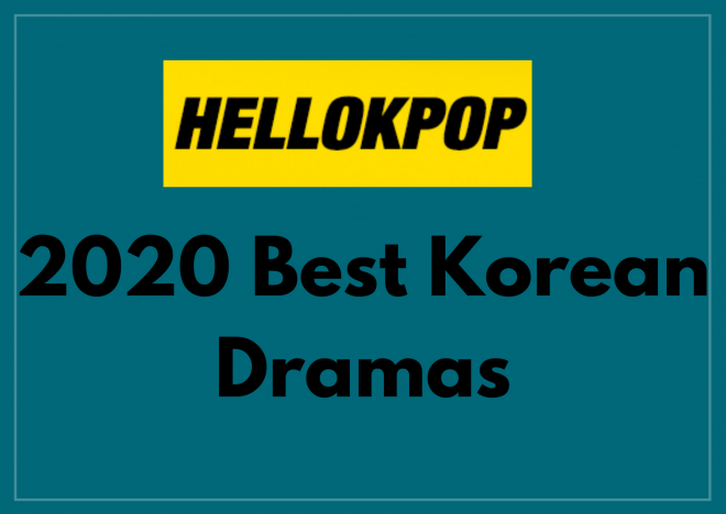 Year In Review 2020 Best Korean Dramas
